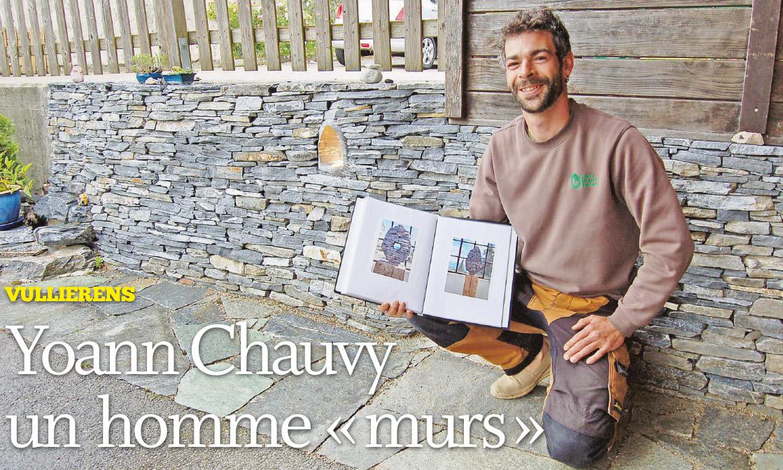 Vullierens – Yoann Chauvy un homme « murs »