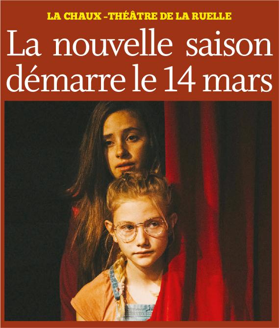 La Chaux – Théâtre de la Ruelle.