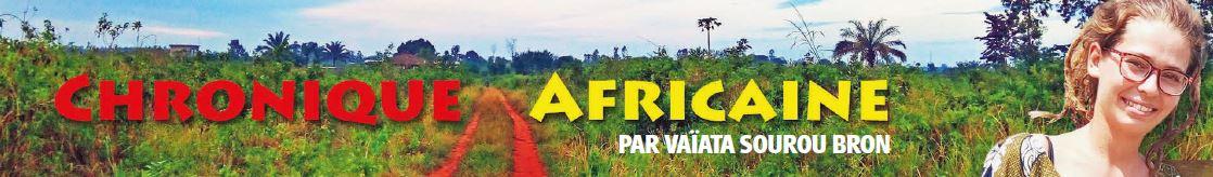Chronique africaine