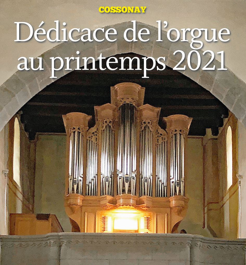 Dédicace de l'orgue au printemps 2021