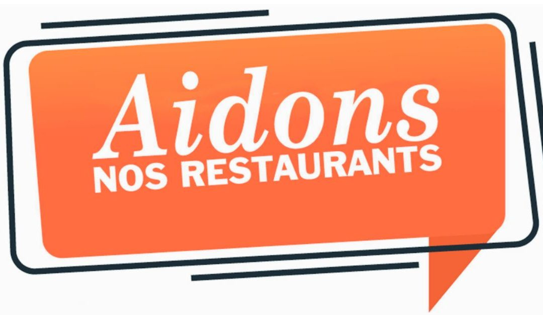 Aidons nos restaurants!