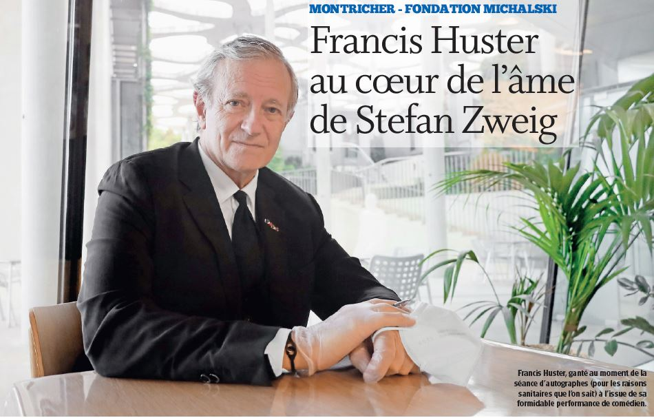 Montricher, Francis Huster au cœur de l'âme de Stefan Zweig